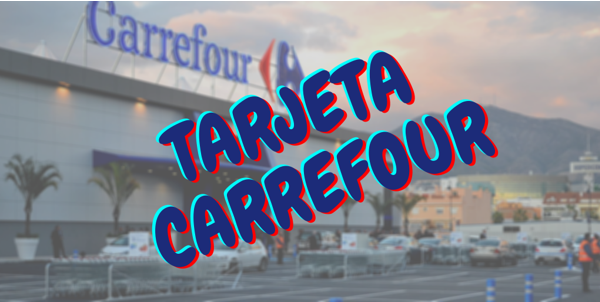Tarjeta Carrefour.